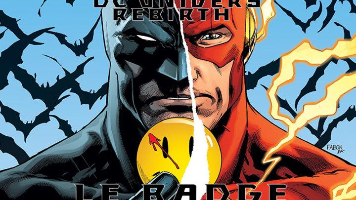 DC Rebirth: Le Badge, le calme avant la tempête [Critique]