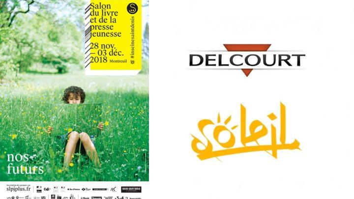 Salon du Livre et de la Presse Jeunesse de Montreuil : Delcourt et Soleil présents !