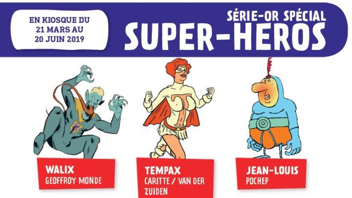 Fluide glacial : un série-or sur les super-héros !