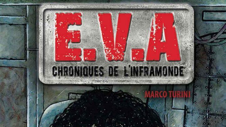 E.V.A Chroniques de l'inframonde : une Terre dystopique [Critique]