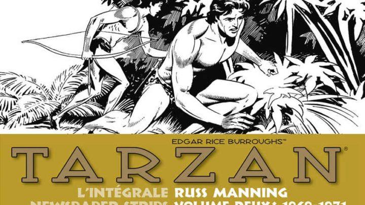 Tarzan – l'Intégrale Russ Manning Newspaper Strips Volume deux : 1969-1971 [Critique]