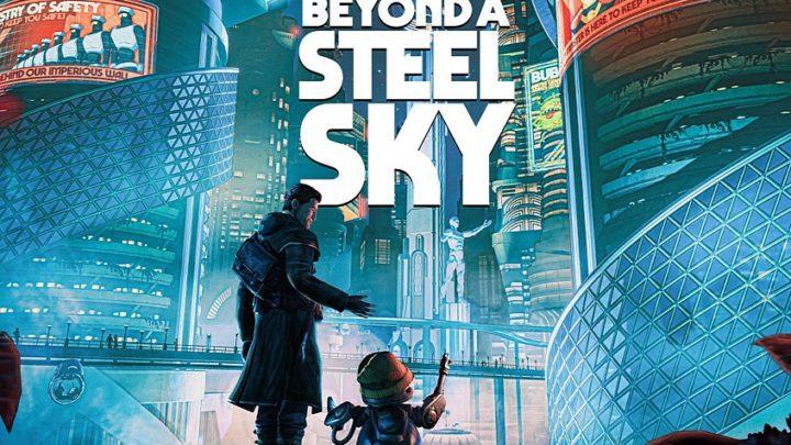 Beyond a Steel Sky : le jeu est disponible !